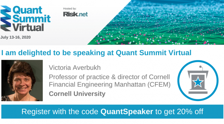 "CFEM Director Victoria Averbukh featured in Quant Summit Virtual. Register with code ""QuantSpeaker"" for 20% off."